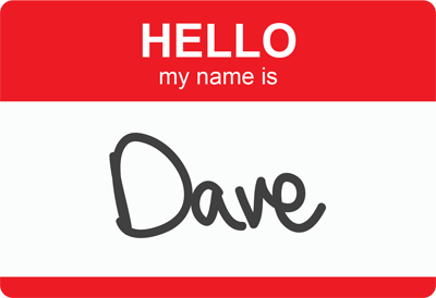 Hello my name is Dave