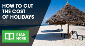 How to cut the cost of holidays