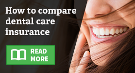 Smile: how to compare dental care insurance